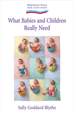 What Babies and Children REALLY Need